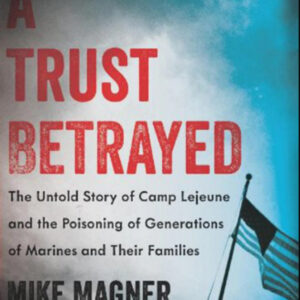 A Trust Betrayed, by Mike Magner
